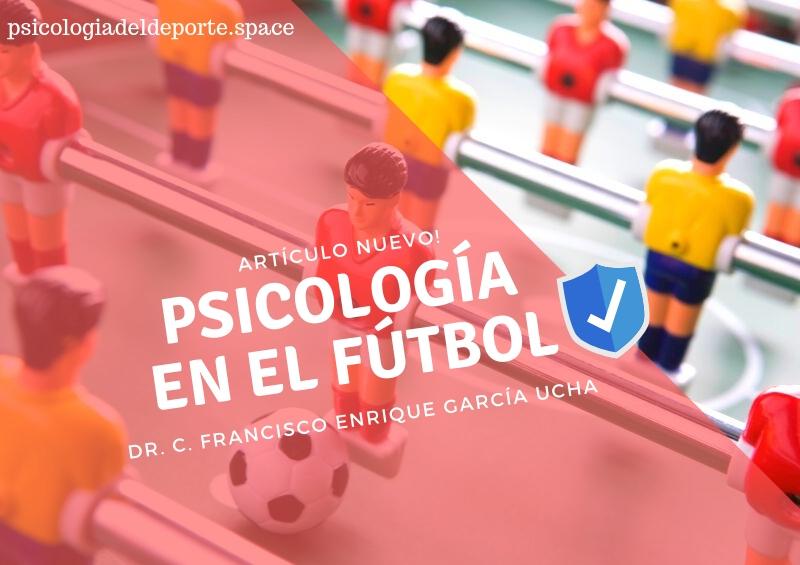 Como Potencia la Psicología del Deporte al Mundo del Fútbol